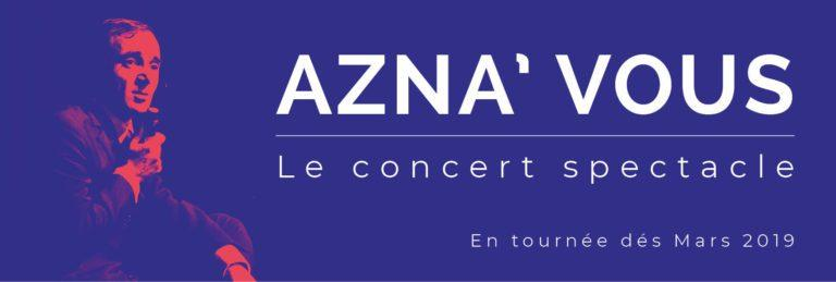 Azna'Vous, le spectacle hommage au grand Charles !